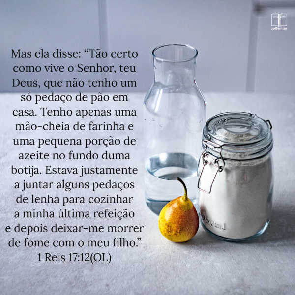 Jarras de farinha e um frasco de água com as palavras de 1 Reis 17:12