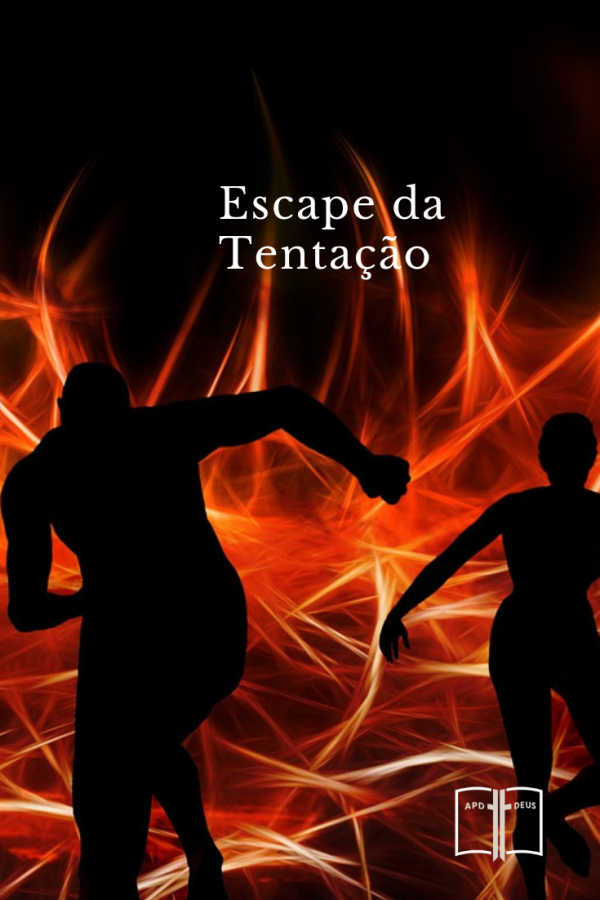 Duas pessoas correndo do fogo da tentação. Eles escaparam por pouco.