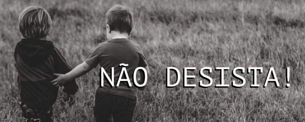 Não desista!  #naodesista #apalavradedeus #firme