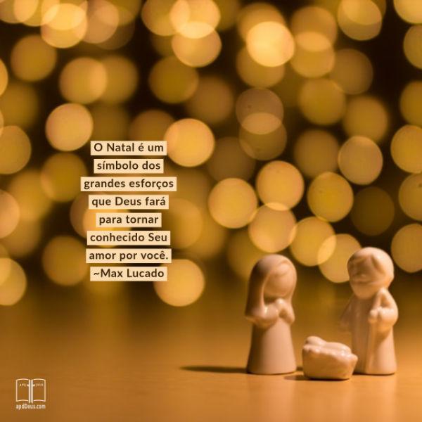 O presépio com as palavras: Deus gastou muito esforço para mostrar-lhe o Seu amor