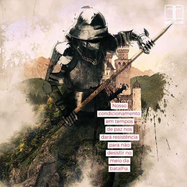 Um soldado pratica seus movimentos de batalha. Nosso condicionamento em tempos de paz nos dará resistência para não desistir no meio da batalha.
